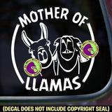 MOTHER OF LLAMAS Vinyl Decal Sticker