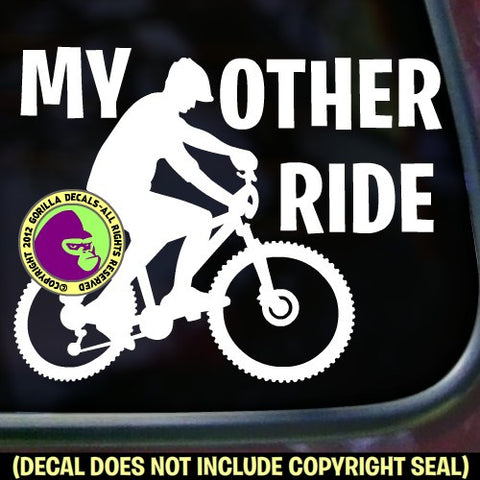 MY OTHER RIDE MOUNTAIN BIKE Vinyl Decal Sticker
