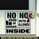 NO PETS - NO FOOD DRINKS - ALLOWED INSIDE Service Animals Dogs Vinyl Decal Sticker