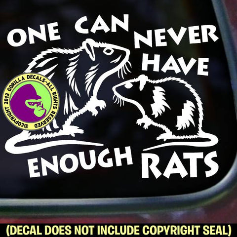 NEVER ENOUGH RATS Funny Pet Rat Vinyl Decal Sticker