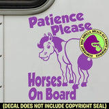 PATIENCE PLEASE HORSES ON BOARD Cartoon - Caution Trailer Vinyl Decal Sticker