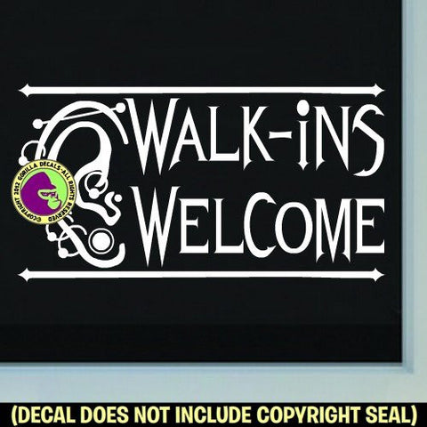 WALK INS WELCOME PIERCING Studio Vinyl Decal Sticker