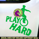 PLAY HARD Mountain Unicycle Unicycling Vinyl Decal Sticker