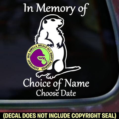 PRAIRIE DOG - Memorial  - ADD YOUR CUSTOM WORDS - Vinyl Decal Sticker