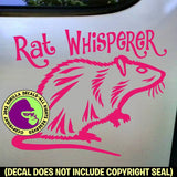RAT WHISPERER Pet Rats Vinyl Decal Sticker