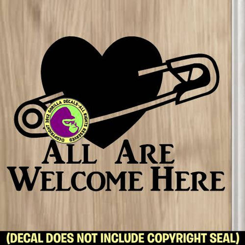 SAFETY PIN All are Welcome Here Heart Vinyl Decal Sticker Vinyl Decal Sticker