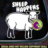 SHEEP HAPPENS Funny Vinyl Decal Sticker