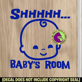 SHHHH BABY'S ROOM Vinyl Decal Sticker