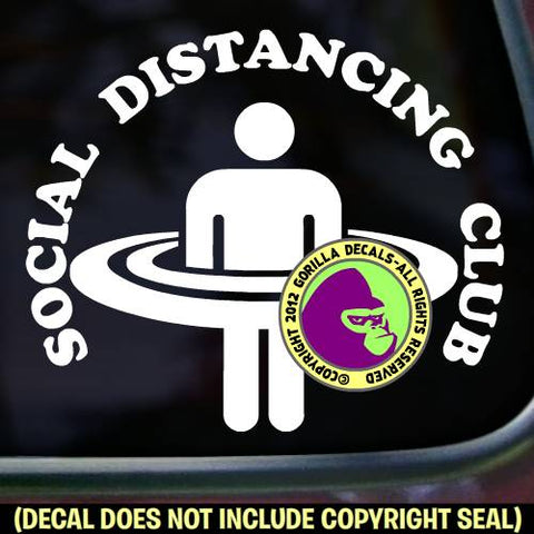 SOCIAL DISTANCING CLUB 6 Feet Covid-19 Coronavirus Vinyl Decal Sticker