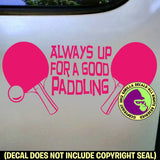 GOOD PADDLING Table Tennis Paddles Game Vinyl Decal Sticker