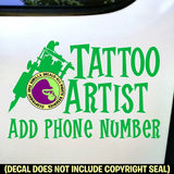 TATTOO ARTIST - CUSTOM Add your Phone Number - Vinyl Decal Sticker