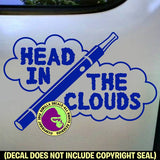Vape HEAD IN CLOUDS Vinyl Decal Sticker