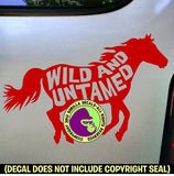 WILD AND UNTAMED Horse Vinyl Decal Sticker
