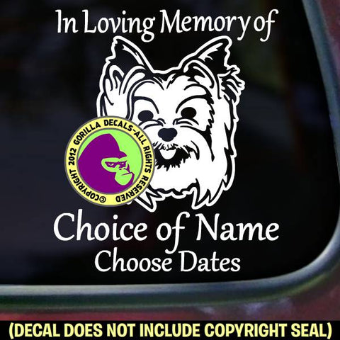 YORKIE Yorkshire Terrier Memorial  - ADD YOUR CUSTOM WORDS - Vinyl Decal Sticker