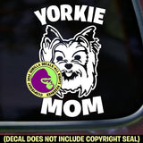 YORKIE MOM - Yorkshire Terrier Dog Breed Love Vinyl Decal Sticker