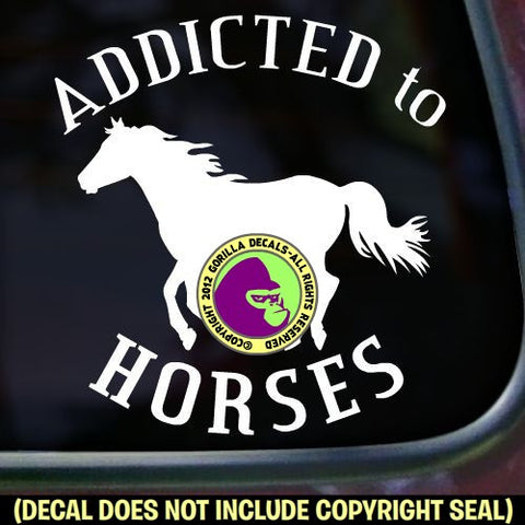 ADDICTED TO HORSES Running Vinyl Decal Sticker