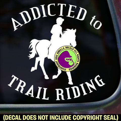 ADDICTED TO TRAIL RIDING Horse Rider Vinyl Decal Sticker