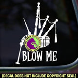 Bagpipes - BLOW ME Vinyl Decal Sticker