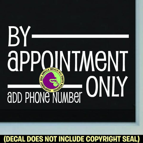 BY APPOINTMENT ONLY - Add your phone number - Retail Vinyl Decal Sticker