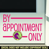 BY APPOINTMENT ONLY Retail Vinyl Decal Sticker
