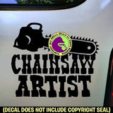 CHAINSAW ARTIST Vinyl Decal Sticker