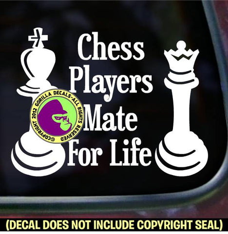 Chess - CHESS PLAYERS MATE FOR LIFE Game Vinyl Decal Sticker