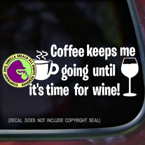COFFEE THEN WINE Vinyl Decal Sticker
