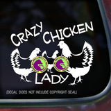 CRAZY CHICKEN LADY hen Vinyl Decal Sticker