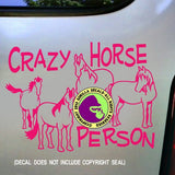 CRAZY HORSE PERSON Herd Vinyl Decal Sticker