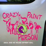 PAINT HORSES - CRAZY PAINT PERSON Vinyl Decal Sticker