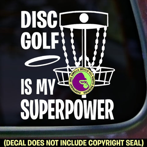 DISC GOLF IS MY SUPERPOWER Frisbee Game Vinyl Decal Sticker