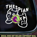 THESPIAN Vinyl Decal Sticker