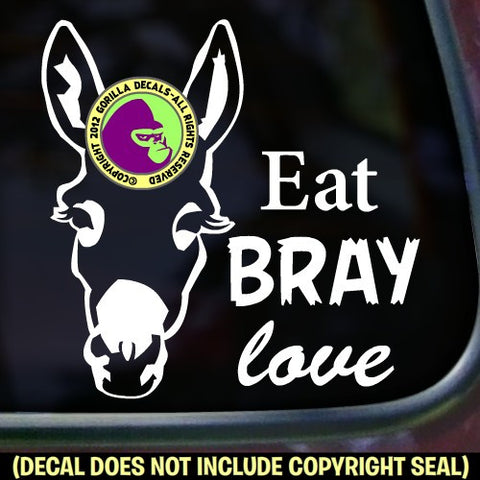 EAT BRAY LOVE Donkey Burro Mule Mini Love Vinyl Decal Sticker