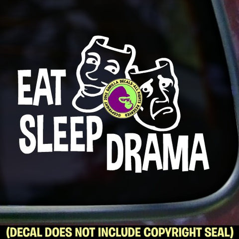 EAT SLEEP DRAMA Vinyl Decal Sticker