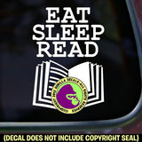 EAT SLEEP READ Vinyl Decal Sticker