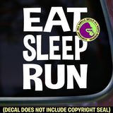 EAT SLEEP RUN WORDS Vinyl Decal Sticker