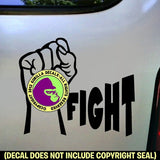 FIGHT FIST Vinyl Decal Sticker