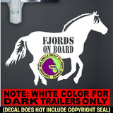 FJORDS HORSES - FJORDS ON BOARD Horse Trailer Vinyl Decal Sticker