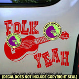 FOLK YEAH Ukulele Uke Vinyl Decal Sticker