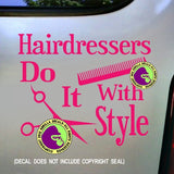 HAIRDRESSERS DO IT WITH STYLE Vinyl Decal Sticker