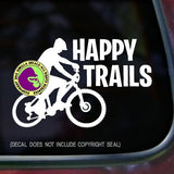 HAPPY TRAILS MOUNTAIN BIKING Vinyl Decal Sticker