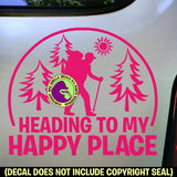 HEADING TO HAPPY PLACE HIKER Vinyl Decal Sticker