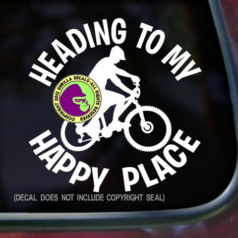 HEADING TO MY HAPPY PLACE MOUNTAIN BIKING Vinyl Decal Sticker