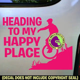 Unicycle - HEADING TO MY HAPPY PLACE Vinyl Decal Sticker