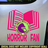 HORROR FAN Vinyl Decal Sticker