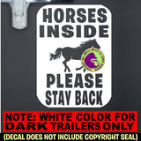 SQUARE HORSES INSIDE PLEASE STAY BACK Trailer Vinyl Decal Sticker