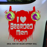 I LOVE BEARDED MEN Vinyl Decal Sticker