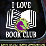 I LOVE BOOK CLUB Book Reading Vinyl Decal Sticker