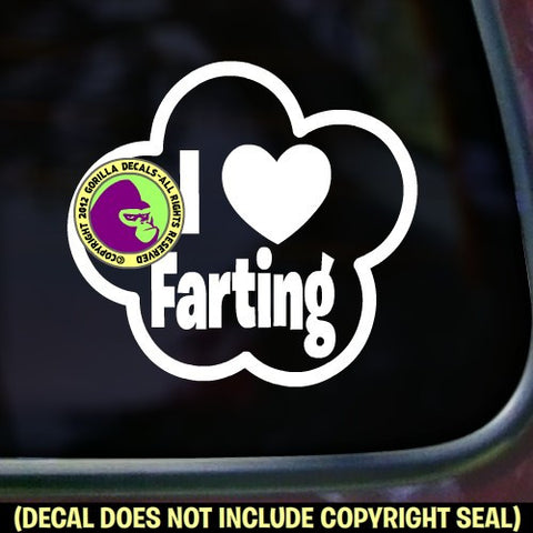 I LOVE FARTING Funny Vinyl Decal Sticker