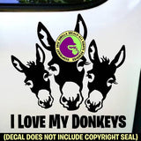 I LOVE MY DONKEYS Burro Mule Mini Love Vinyl Decal Sticker